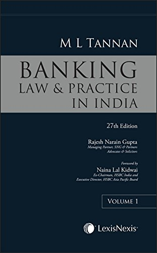 M L Tannans Banking Law and Practice: M L Tannan