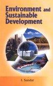 Environment and Sustainable Development: I. Sundar
