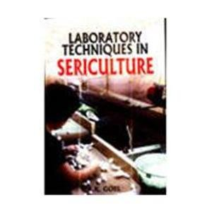 Laboratory Techniques in Sericulture: R.K. Goel