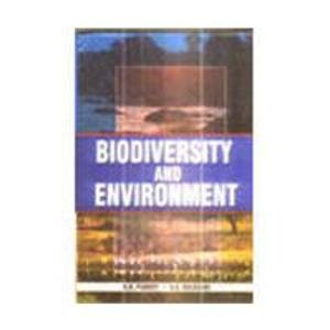 Biodiversity and Environment: B.N. Pandey,G.K. Kulkarni