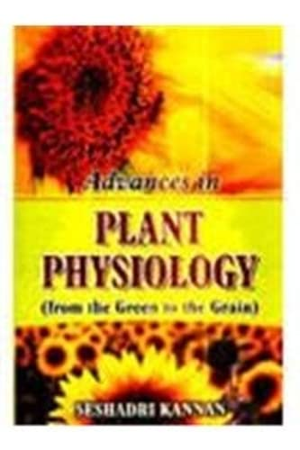 9788131300596: From the Green to the Grain: Advances in Plant Physiology