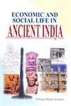 Economic and Social Life in Ancient India: Srivastava Kamal Shankar