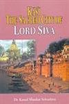 Kasi the Sacred City of Lord Siva: Srivastava Kamal Shankar