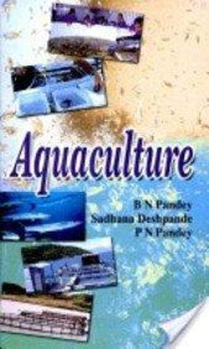 Aquaculture: B.N. Pandey,P.N. Pandey,Sadhana