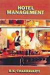 Hotel Management: Chakravarti B.K.