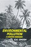 Environmental Pollution: A Scientific Dimension: G.K. Ghosh