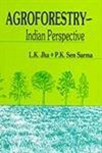 Agroforestry: Indian Perspective: L.K. Jha