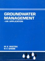 Groundwater Management: An Application: M.K. Maitra,N.C. Ghose