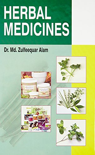 Herbal Medicines: Md. Zulfeequar Alam