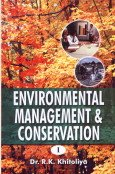 Environmental Management and Conservation, 2 Vols: R.K. Khitoliya