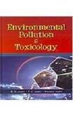 Environmental Pollution & Toxicology: B.D. Joshi,Namita Joshi,P.C.