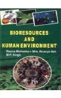 Bioresources and Human Environment: Ananya Sen Reena