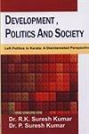 9788131305010: Development, Politics And Society