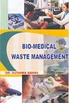 Bio-Medical Waste Management: Sushma Sahai