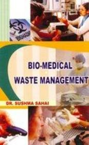 Bio-Medical Waste Management: Sushma Sahai