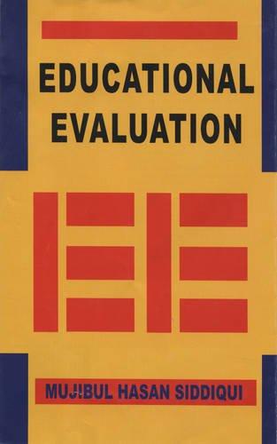 Educational Evaluation: M.H. Siddiqui