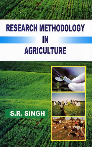 Research Methodology in Agriculture: S.R. Singh
