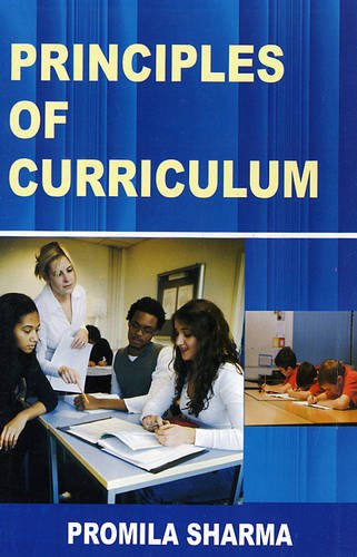 Principles of Curriculum: Promila Sharma