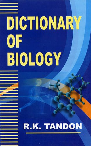 Dictionary of Biology: R.K. Tandon