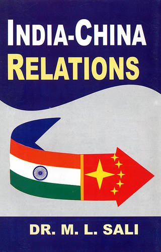 India-China Relations 2009, pp.260: M.L. Sali