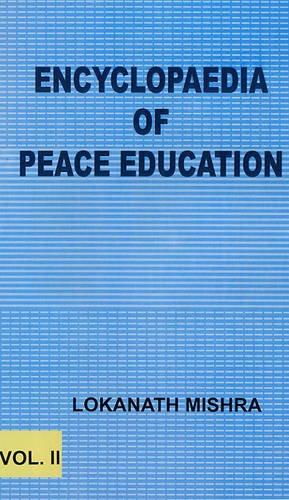 Encyclopaedia of Peace Education: Mishra Lokanath