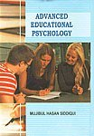 Advanced Educational Psychology: Mujibul Hasan Siddiqui