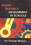 Human Resource Development in Schools: Deepak Sharma
