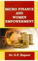 Micro Finance and Women Empowerment: Kapoor G.P.