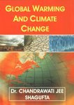 Global Warming and Climate Change: Chandrawati Jee,Shagufta