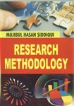 Research Methodology: Mujibul Hasan Siddiqui