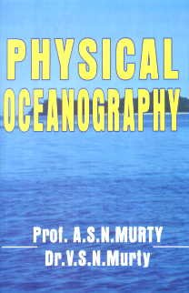 Physical Oceanography: A.S.N. Murty,V.S.N. Murty