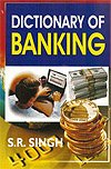 Dictionary of Banking: Sita Ram Singh