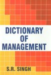 Dictionary of Management: S.R. Singh
