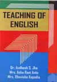 Teaching of English: Kapadia Bhavisha Anto