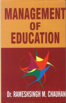 Management of Education: Ramesh Chauhan