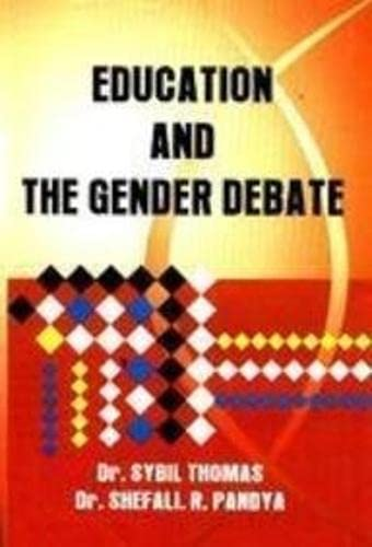 Education and the Gender Debate: S.R. Pandya,Sybil Thomas