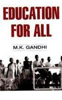 Education for All (9788131311738) by M. K. Gandhi