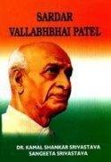 Sardar Vallabhbhai Patel: Srivastava Sangeeta Srivastava