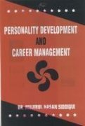 Personality Development and Career Management: M.H. Siddiqui