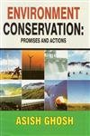 9788131312162: Environment Conservation: Promises and Actions