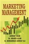 Marketing Management: Ashraf Ali,Ashraf Iman,Shahid Alam