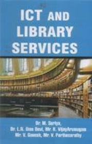 ICT and Library Services: Parthasarathy V. Ganesh