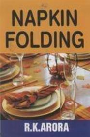 Napkin Folding: R.K. Arora