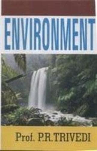 Environment: P.R. Trivedi