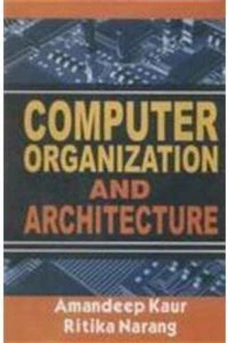 Computer Organization and Architecture: Narang Ritika Kaur