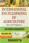 International Encyclopaedia of Agriculture: Watershed Management, 8 Vols: Shagufta