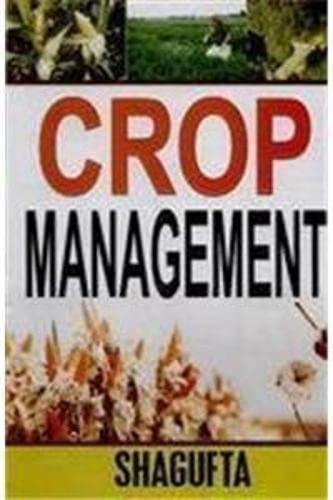 Crop Management: Shagufta