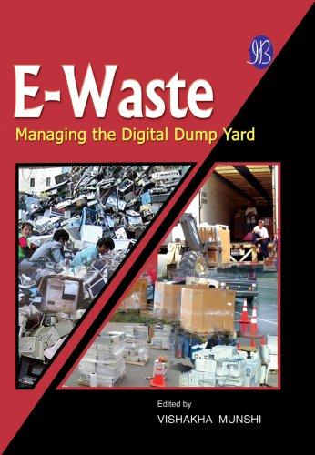 9788131408971: E-Waste: Managing the Digital Dump Yard