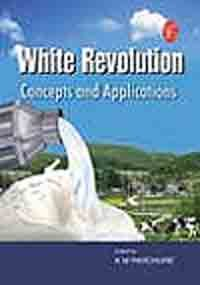9788131412725: White Revolution Concepts And Applications