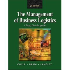 9788131500323: Management of Business Logistics : A Supply Chain Perspective
